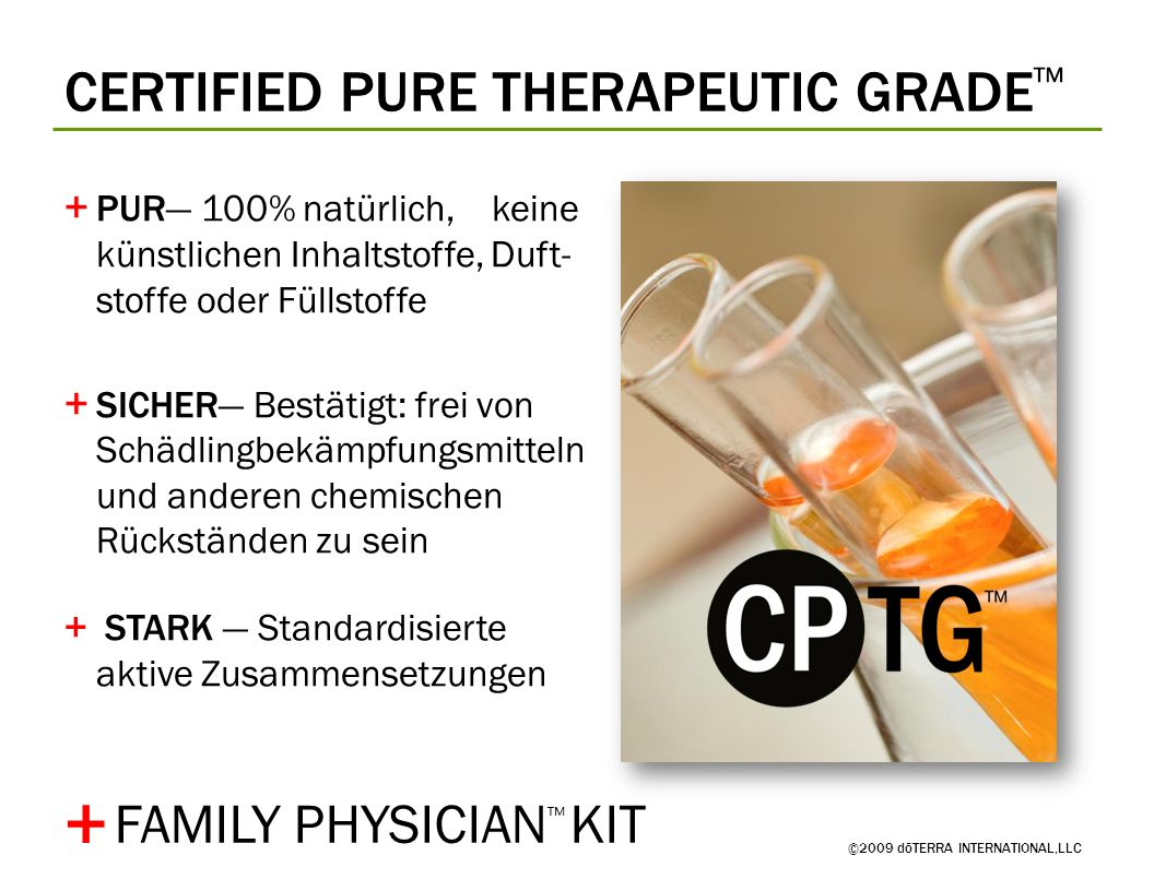 ©2009 dōTERRA INTERNATIONAL,LLC FAMILY PHYSICIAN KIT +