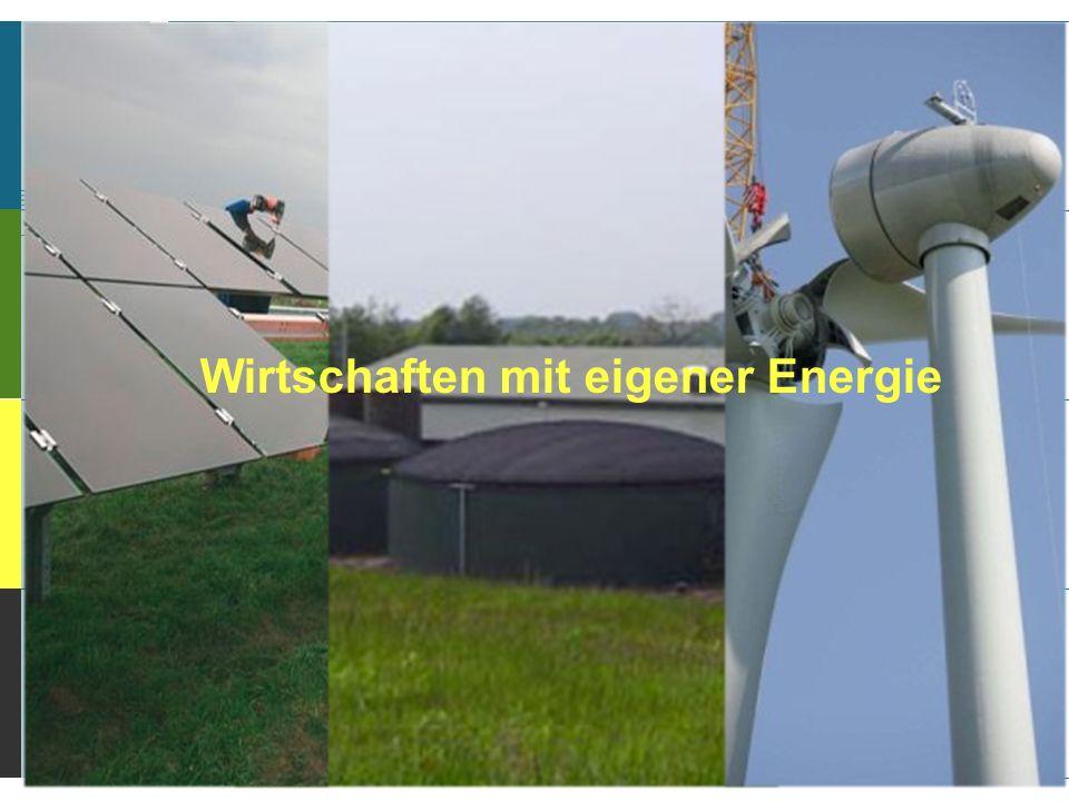 Wirtschaften mit eigener Energie