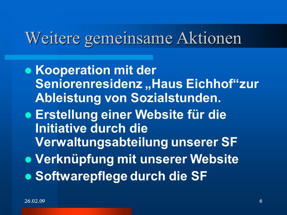 26.02.096 Weitere gemeinsame Aktionen Kooperation mit der Seniorenresidenz Haus Eichhofzur Ableistung von Sozialstunden. Erstellung einer Website für