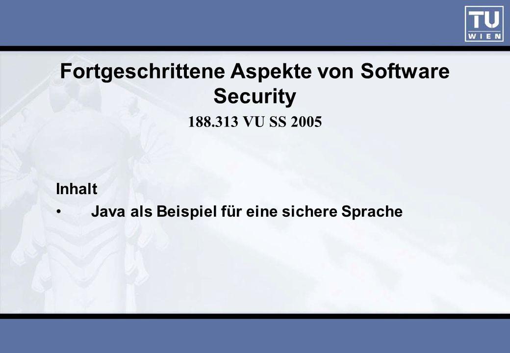 2 Java als sichere Sprache Inhalt: 1.Sicherheit durch Sprachkonstrukte 2.