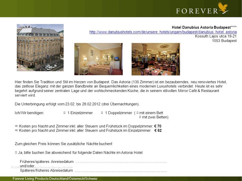 Forever Living Products Deutschland/Österreich/Schweiz Das in 2011 neu renovierte Boutique Hotel Zara liegt im Herzen von Budapest, in der Nähe von Geschäften, Kaffeehäusern, Restaurants, Vergnügungslokalen und anderen Touristen-Sehenswürdigkeiten – nur wenige Schritte von der Donau entfernt.