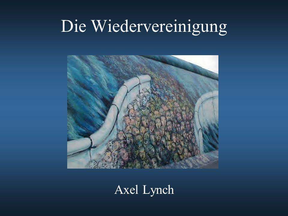 Die Wiedervereinigung Axel Lynch