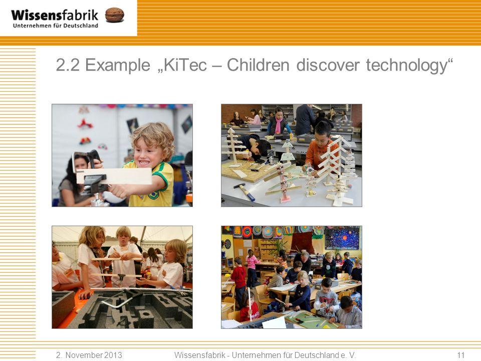 2.2 Example KiTec – Children discover technology Wissensfabrik - Unternehmen für Deutschland e.