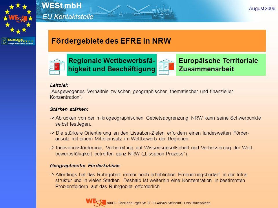 EU Kontaktstelle WESt mbH mbH – Tecklenburger Str. 8 – D 48565 Steinfurt – Udo Röllenblech August 2006 Regionale Wettbewerbsfä- higkeit und Beschäftig