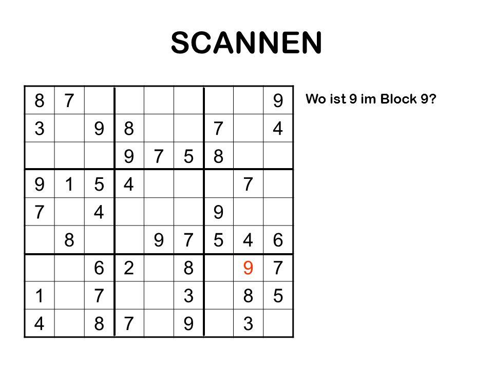 SCANNEN 879 39874 9758 91547 749 897546 62897 17385 48793 Wo ist 9 im Block 9?