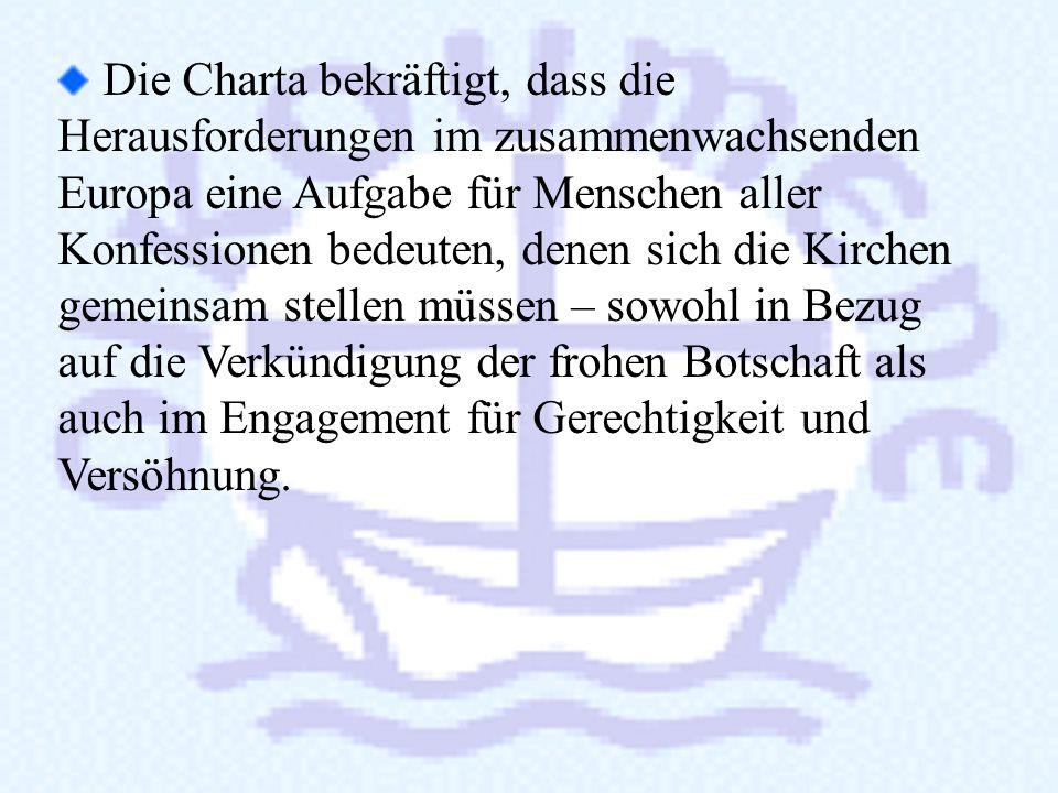 4. Die Bedeutung der Charta 4. Die Bedeutung der Charta Die Charta Oecumenica ist ein europäischer Text – der erste dieser Art! Die Charta respektiert
