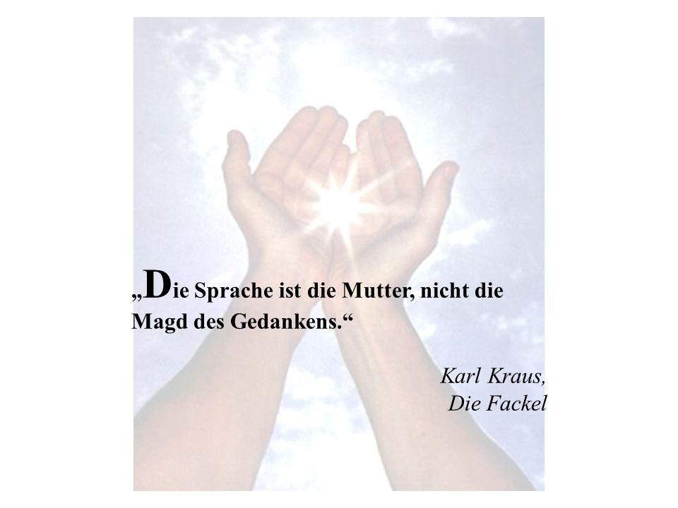 Karl Kraus, der Stifter dieses Zitats, war einer der bedeutendsten österreichischen Schriftsteller des beginnenden 20.