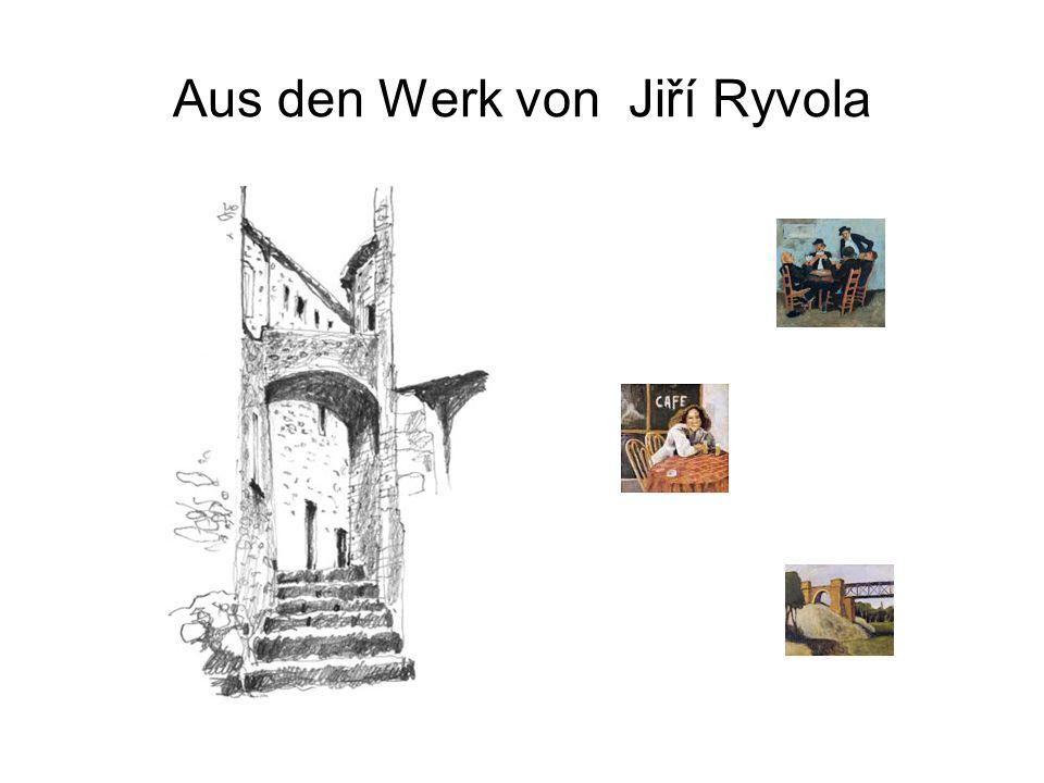 Aus den Werk von Jiří Ryvola