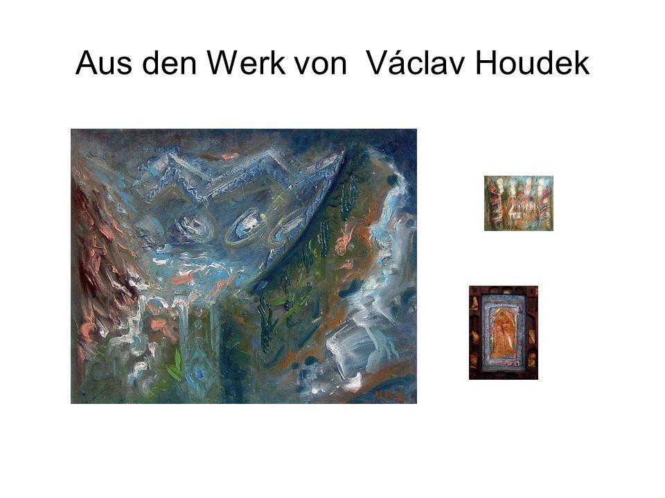 Aus den Werk von Václav Houdek