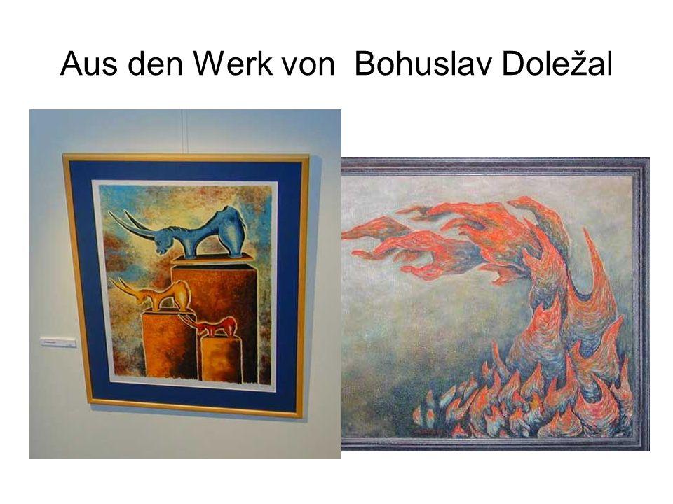 Aus den Werk von Bohuslav Doležal
