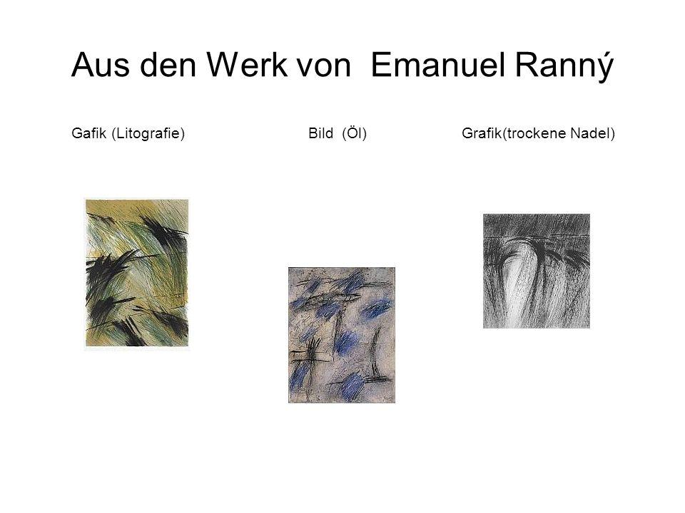 Aus den Werk von Emanuel Ranný Gafik (Litografie) Bild (Öl) Grafik(trockene Nadel)