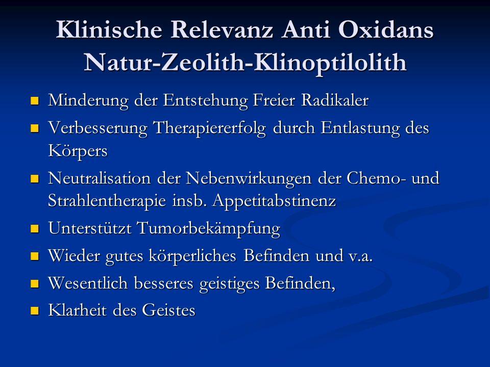 Klinische Relevanz Anti Oxidans Natur-Zeolith-Klinoptilolith Minderung der Entstehung Freier Radikaler Minderung der Entstehung Freier Radikaler Verbe