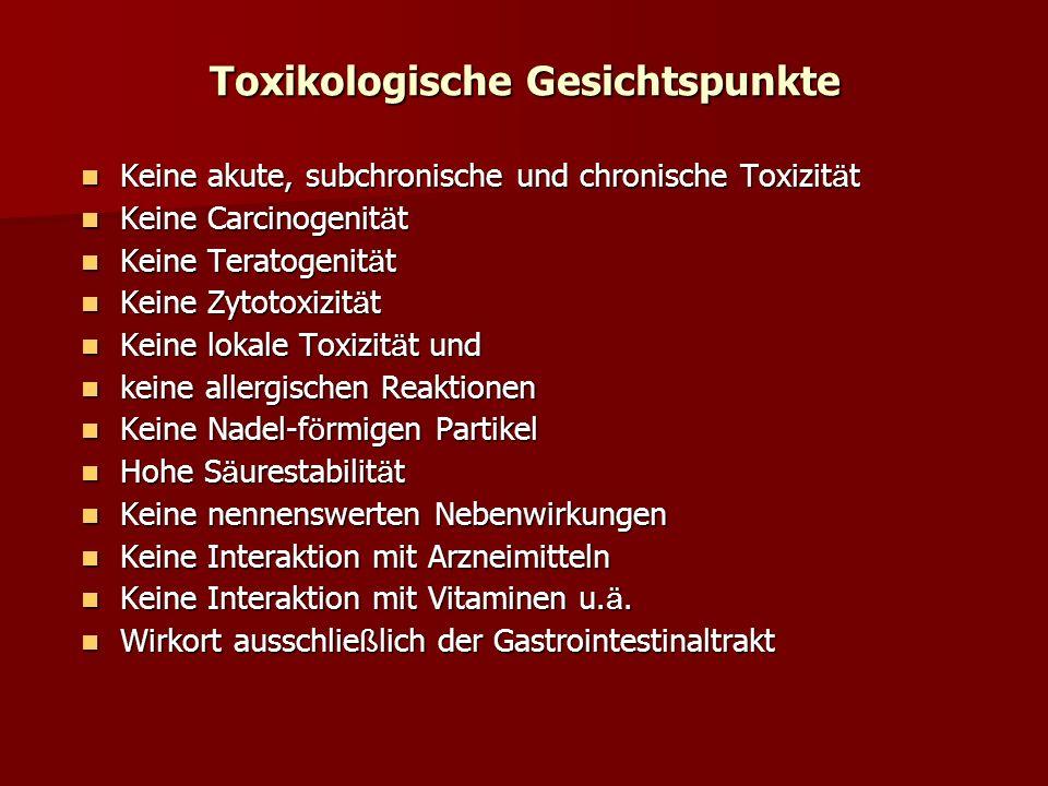 Keine akute, subchronische und chronische Toxizit ä t Keine akute, subchronische und chronische Toxizit ä t Keine Carcinogenit ä t Keine Carcinogenit