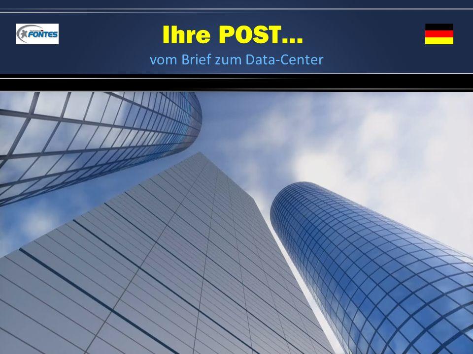 Ihre POST… vom Brief zum Data-Center