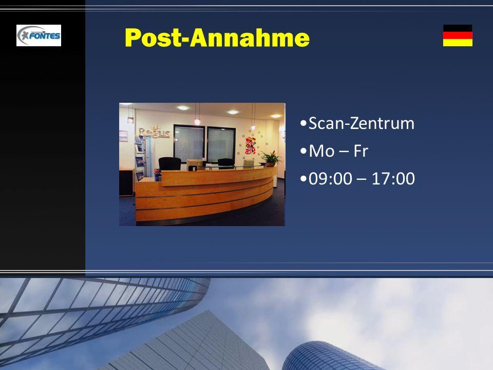 Post-Annahme Scan-Zentrum Mo – Fr 09:00 – 17:00