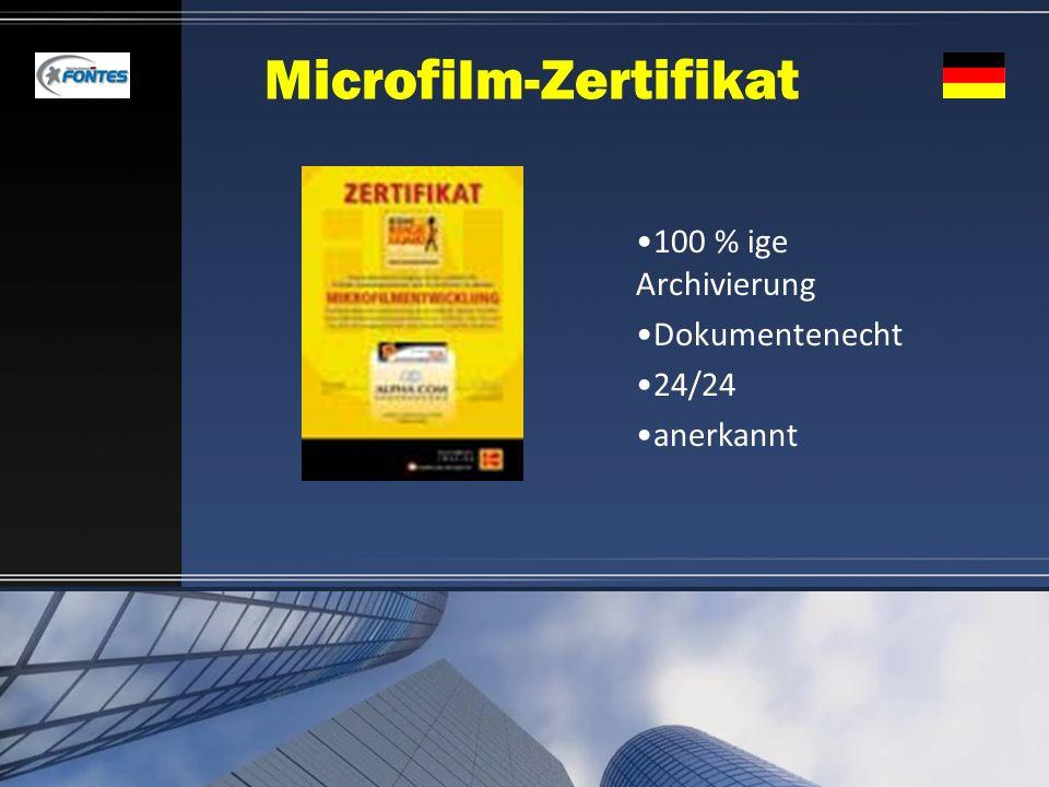 Microfilm-Zertifikat 100 % ige Archivierung Dokumentenecht 24/24 anerkannt
