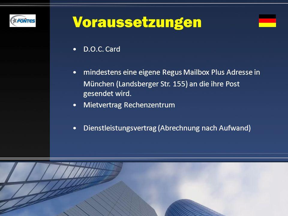 Voraussetzungen D.O.C. Card mindestens eine eigene Regus Mailbox Plus Adresse in München (Landsberger Str. 155) an die ihre Post gesendet wird. Mietve