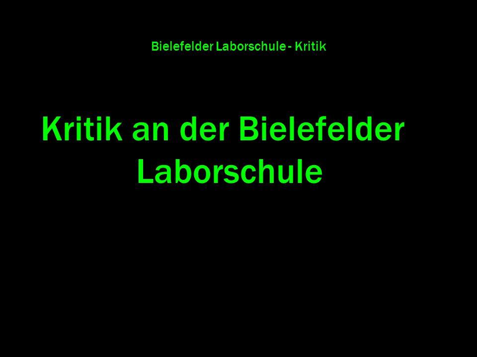 Bielefelder Laborschule - Kritik Kritik an der Bielefelder Laborschule