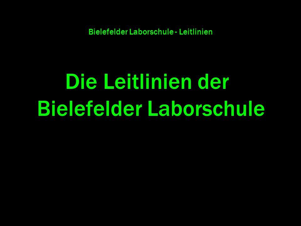 Bielefelder Laborschule - Leitlinien Die Leitlinien der Bielefelder Laborschule