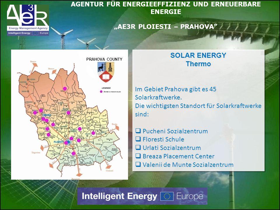 SOLAR ENERGY Thermo Im Gebiet Prahova gibt es 45 Solarkraftwerke. Die wichtigsten Standort für Solarkraftwerke sind: Pucheni Sozialzentrum Floresti Sc