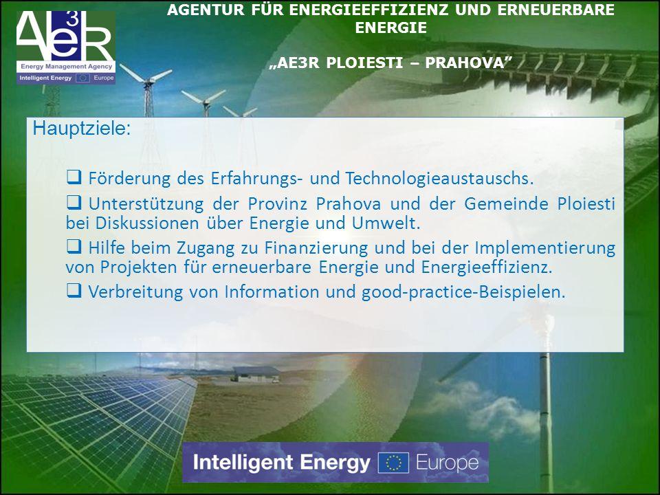 Hauptziele: Förderung des Erfahrungs- und Technologieaustauschs. Unterstützung der Provinz Prahova und der Gemeinde Ploiesti bei Diskussionen über Ene
