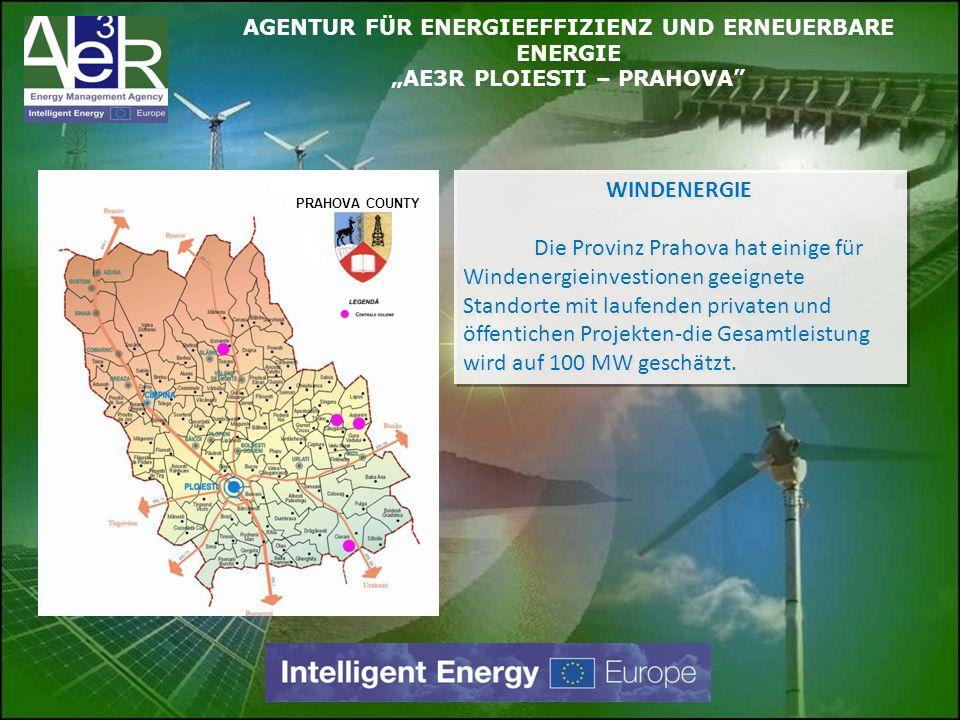 WINDENERGIE Die Provinz Prahova hat einige für Windenergieinvestionen geeignete Standorte mit laufenden privaten und öffentichen Projekten-die Gesamtl