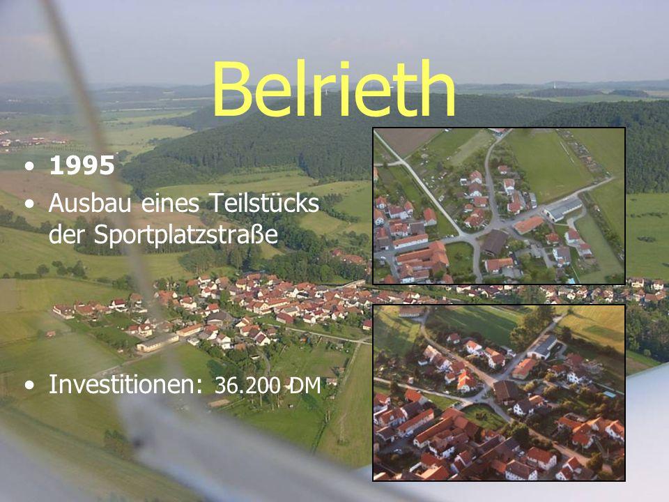 Belrieth 1995 Ausbau eines Teilstücks der Sportplatzstraße Investitionen: 36.200 DM