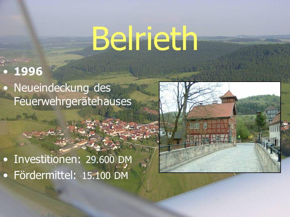 Belrieth 1996 Neueindeckung des Feuerwehrgerätehauses Investitionen: 29.600 DM Fördermittel: 15.100 DM
