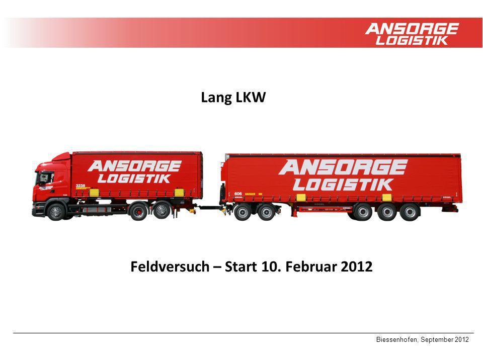 Biessenhofen, September 2012 Feldversuch – Start 10. Februar 2012 Lang LKW