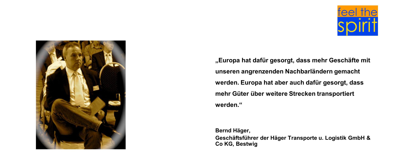 Europa hat dafür gesorgt, dass mehr Geschäfte mit unseren angrenzenden Nachbarländern gemacht werden. Europa hat aber auch dafür gesorgt, dass mehr Gü
