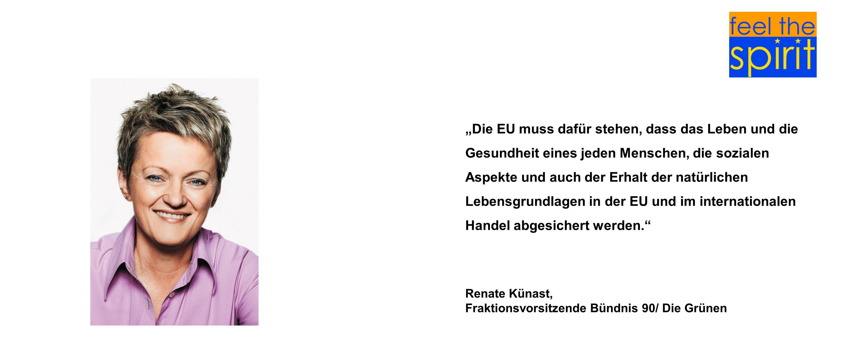 Die EU muss dafür stehen, dass das Leben und die Gesundheit eines jeden Menschen, die sozialen Aspekte und auch der Erhalt der natürlichen Lebensgrund