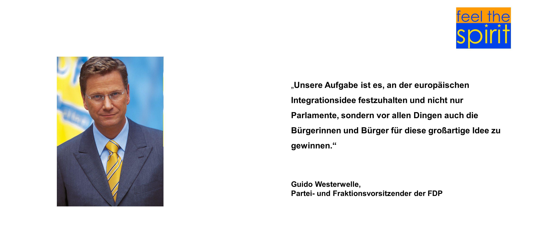 Unsere Aufgabe ist es, an der europäischen Integrationsidee festzuhalten und nicht nur Parlamente, sondern vor allen Dingen auch die Bürgerinnen und B