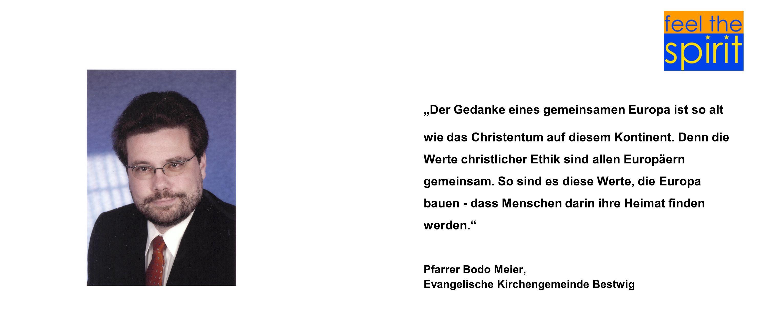 Der Gedanke eines gemeinsamen Europa ist so alt wie das Christentum auf diesem Kontinent. Denn die Werte christlicher Ethik sind allen Europäern gemei