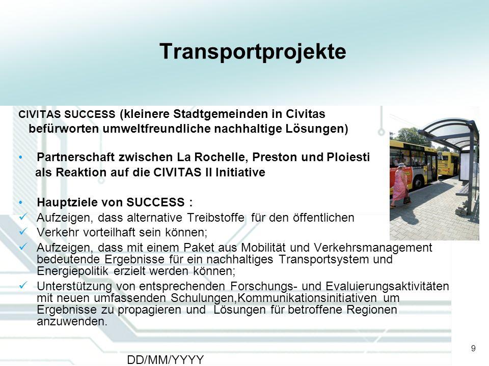 9 DD/MM/YYYY CATS - Type of meeting - Place 9 Transportprojekte CIVITAS SUCCESS (kleinere Stadtgemeinden in Civitas befürworten umweltfreundliche nach