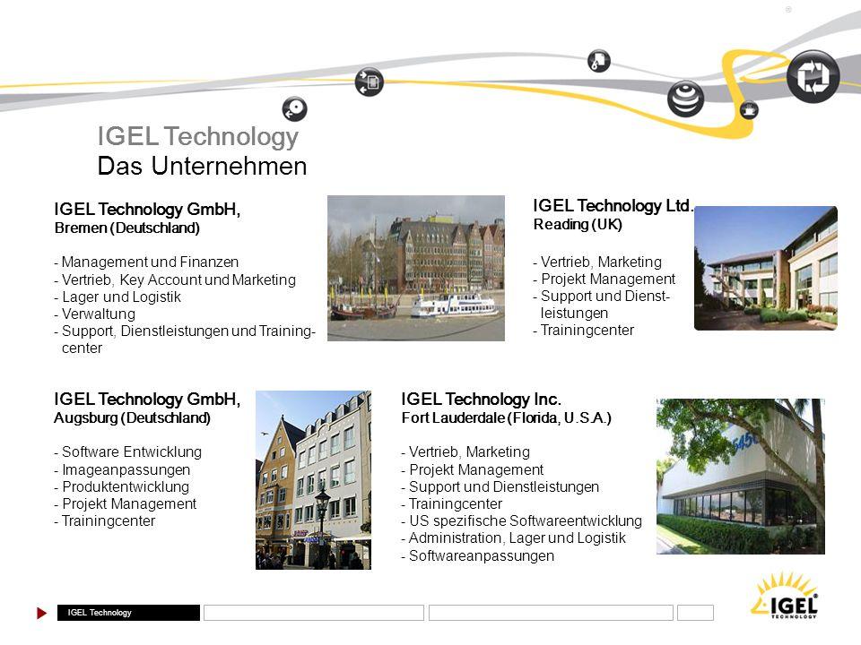 IGEL Technology ® IGEL Technology GmbH, Bremen (Deutschland) - Management und Finanzen - Vertrieb, Key Account und Marketing - Lager und Logistik - Ve