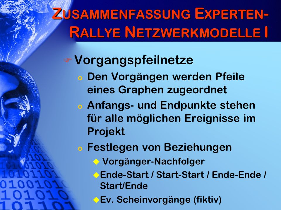 K APAZITÄTSPLANUNG II CPM-Netzplan o Diskrete Zeitachse (z.B.