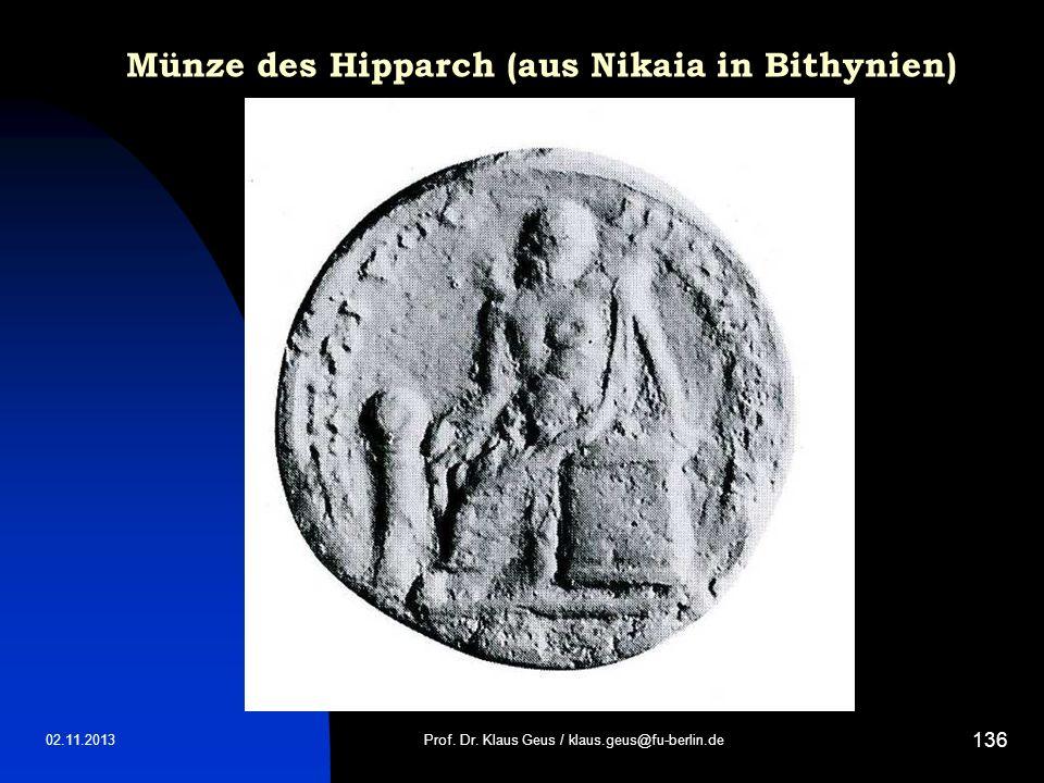 Münze des Hipparch (aus Nikaia in Bithynien) 02.11.2013Prof. Dr. Klaus Geus / klaus.geus@fu-berlin.de 136