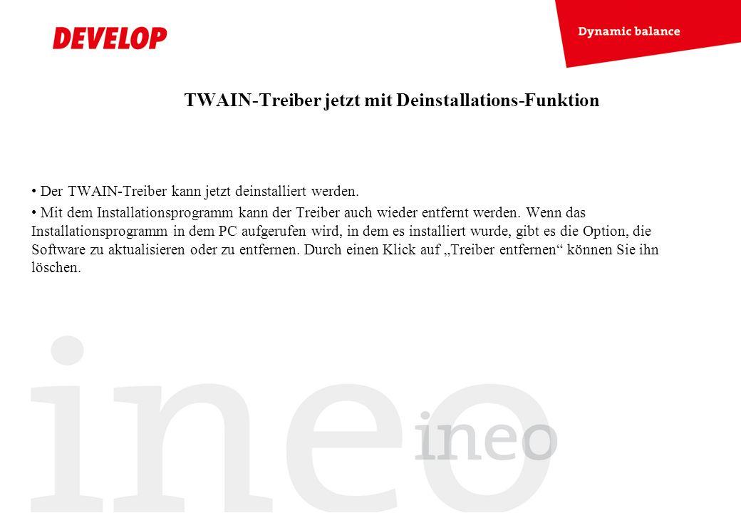 TWAIN-Treiber jetzt mit Deinstallations-Funktion Der TWAIN-Treiber kann jetzt deinstalliert werden. Mit dem Installationsprogramm kann der Treiber auc