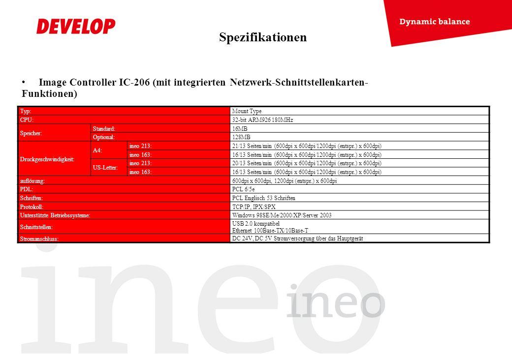 Image Controller IC-206 (mit integrierten Netzwerk-Schnittstellenkarten- Funktionen) Typ:Mount Type CPU:32-bit ARM926 180MHz Speicher: Standard:16MB O
