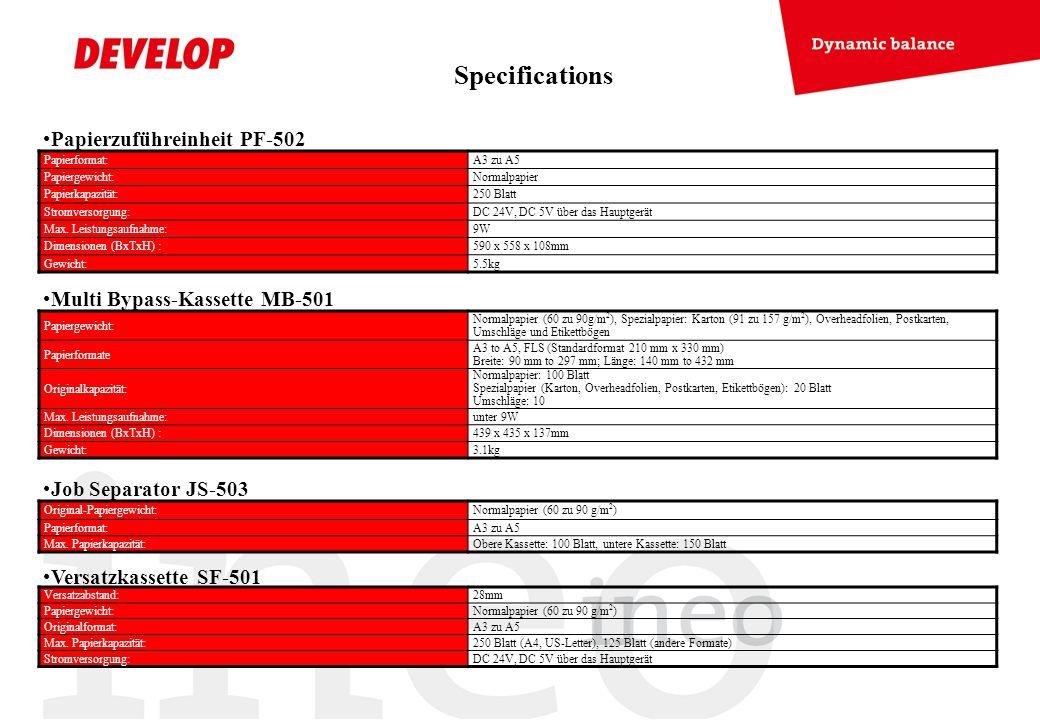 Papierzuführeinheit PF-502 Multi Bypass-Kassette MB-501 Job Separator JS-503 Versatzkassette SF-501 Papierformat:A3 zu A5 Papiergewicht:Normalpapier P