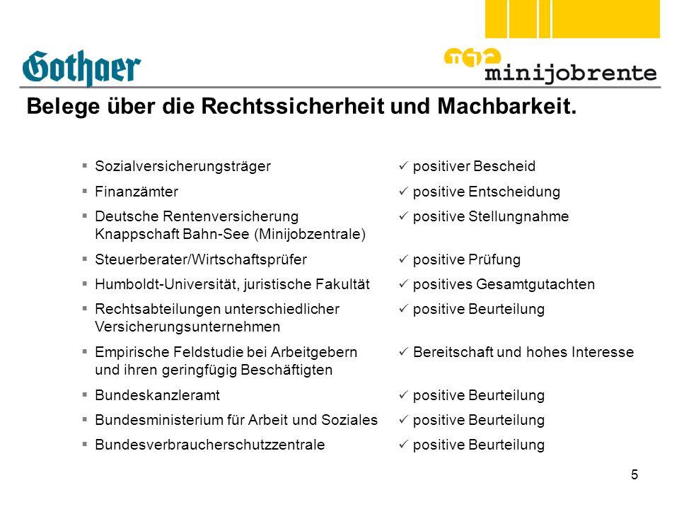5 Belege über die Rechtssicherheit und Machbarkeit. Sozialversicherungsträger positiver Bescheid Finanzämter positive Entscheidung Deutsche Rentenvers