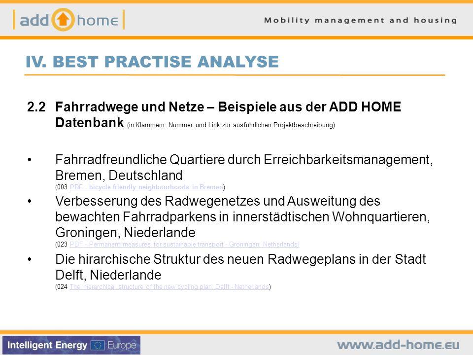 IV. BEST PRACTISE ANALYSE 2.2Fahrradwege und Netze – Beispiele aus der ADD HOME Datenbank (in Klammern: Nummer und Link zur ausführlichen Projektbesch