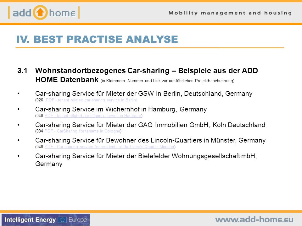 IV. BEST PRACTISE ANALYSE 3.1Wohnstandortbezogenes Car-sharing – Beispiele aus der ADD HOME Datenbank (in Klammern: Nummer und Link zur ausführlichen