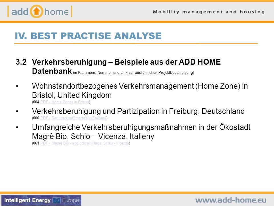 IV. BEST PRACTISE ANALYSE 3.2Verkehrsberuhigung – Beispiele aus der ADD HOME Datenbank (in Klammern: Nummer und Link zur ausführlichen Projektbeschrei