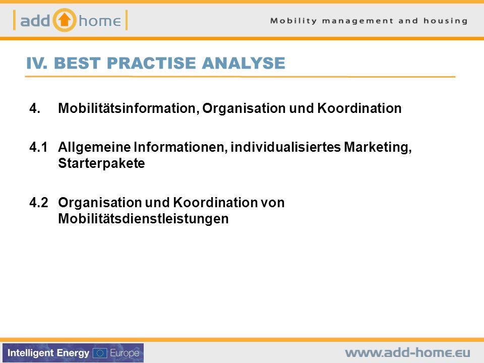 IV. BEST PRACTISE ANALYSE 4.Mobilitätsinformation, Organisation und Koordination 4.1Allgemeine Informationen, individualisiertes Marketing, Starterpak