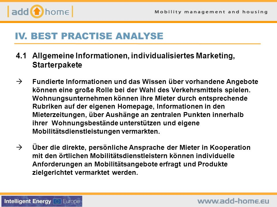 IV. BEST PRACTISE ANALYSE 4.1Allgemeine Informationen, individualisiertes Marketing, Starterpakete Fundierte Informationen und das Wissen über vorhand