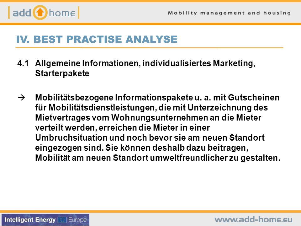 IV. BEST PRACTISE ANALYSE 4.1Allgemeine Informationen, individualisiertes Marketing, Starterpakete Mobilitätsbezogene Informationspakete u. a. mit Gut