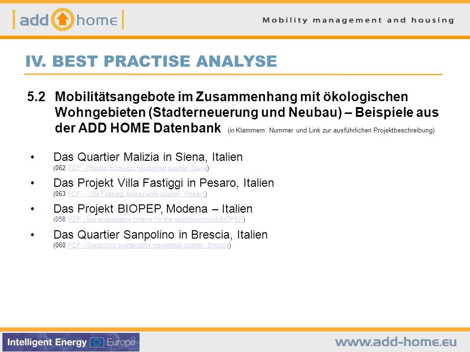 IV. BEST PRACTISE ANALYSE 5.2 Mobilitätsangebote im Zusammenhang mit ökologischen Wohngebieten (Stadterneuerung und Neubau) – Beispiele aus der ADD HO
