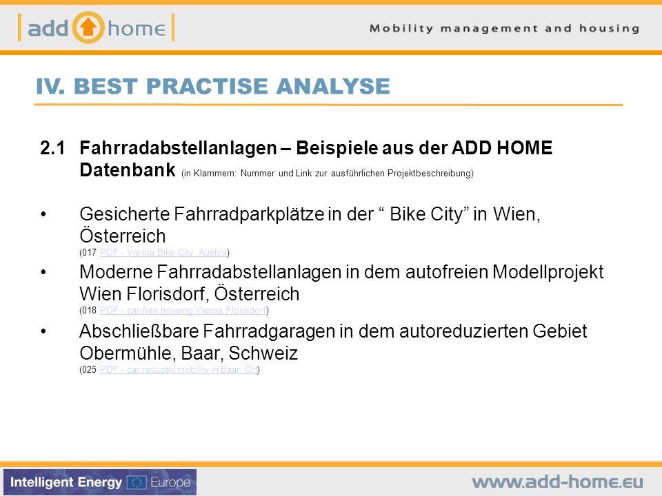 IV. BEST PRACTISE ANALYSE 2.1Fahrradabstellanlagen – Beispiele aus der ADD HOME Datenbank (in Klammern: Nummer und Link zur ausführlichen Projektbesch