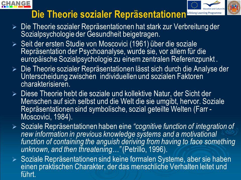 Die Theorie sozialer Repräsentationen Die Theorie sozialer Repräsentationen hat stark zur Verbreitung der Sozialpsychologie der Gesundheit beigetragen